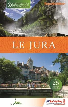 Les Sentiers des Patrimoines dans le Jura