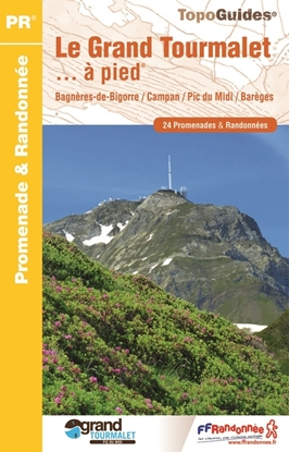 Topoguide Le Grand Tourmalet et ses vallées… à pied®