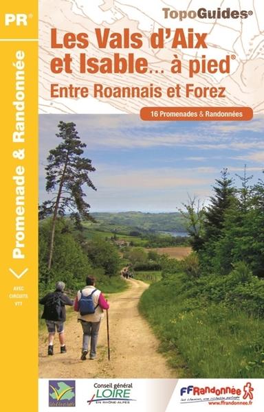 Topoguide les Vals d'Aix et Isable... à pied®
