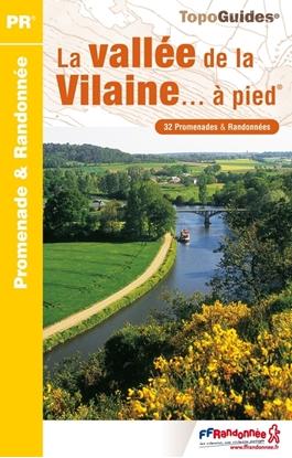 Topoguide La vallée de la Vilaine... à pied®