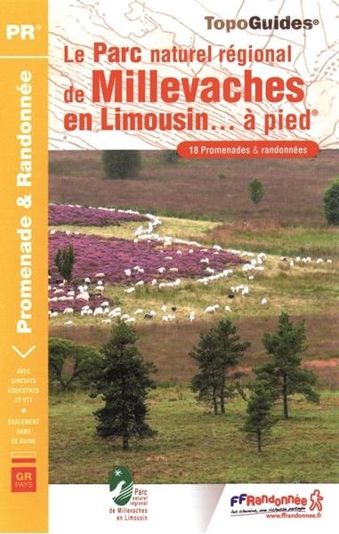 Topoguide le Parc naturel régional de Millevaches en Limousin... à pied®