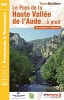 Topoguide le Pays de la Haute-Vallée de l'Aude... à pied®