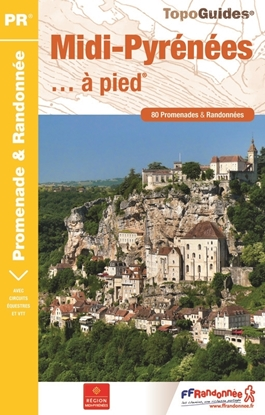 Topoguide Midi-Pyrénées... à pied®