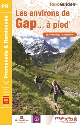 Topoguide les environs de Gap... à pied®