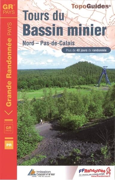 Topoguide Tours du Bassin Minier Nord - Pas-de-Calais