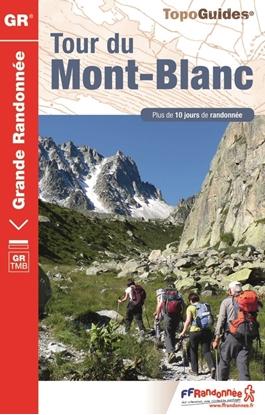Topoguide Tour du Mont-Blanc - GR® TMB
