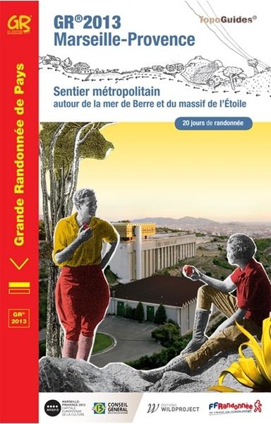 Topoguide GR® 2013 Marseille-Provence