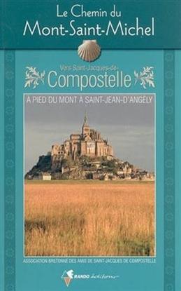 Le Chemin du Mont-Saint-Michel vers Saint-Jacques-de-Compostelle