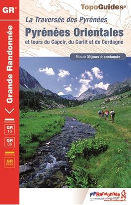 Pyrénées Orientales : La Traversée des Pyrénées