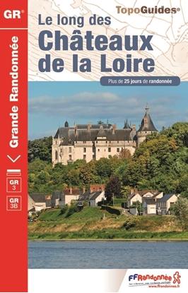 Topoguide le long des Châteaux de la Loire - GR3