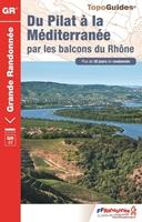 topoguide du Pilat à la Méditerranée par les Balcons du Rhône - GR42