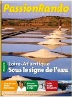 Passion Rando 22 : Loire-Atlantique, sous le signe de l'eau