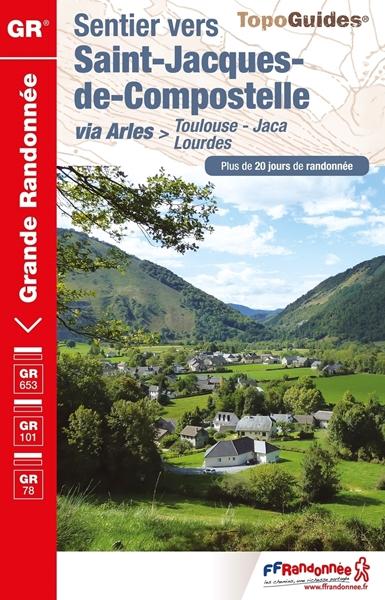 Topoguide Sentier vers Saint Jacques de Compostelle via Arles - GR653 - GR101 - GR78