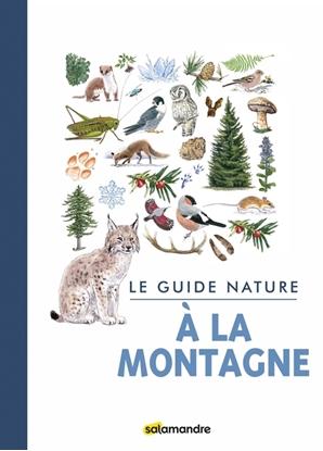 Le guide nature à la montagne - Salamandre