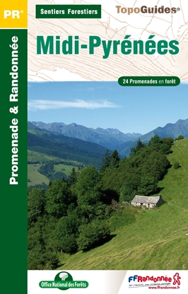 Topoguide sentiers forestiers Midi-Pyrennées