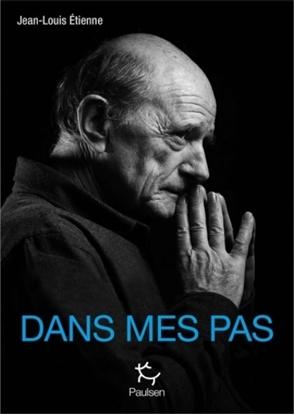 Dans mes pas - Jean-Louis Etienne