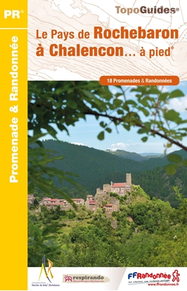 Topoguide le Pays De Rochebaron À Chalencon... À Pied