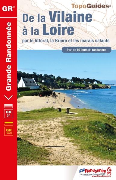 Topoguide de la Vilaine à la Loire, par le littoral, la Brière et les Marais Salants - GR®34