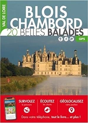 Blois Chambord 20 belles balades