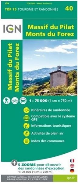 Carte IGN Massif du Pilat - Monts du Forez