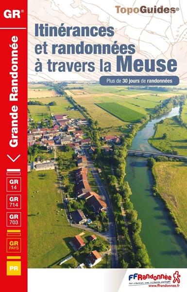 Topoguide GR® 714 itinérances et randonnées à travers la Meuse