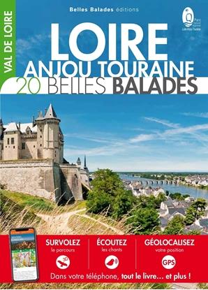 Loire-Anjou-Touraine 20 Belles balades