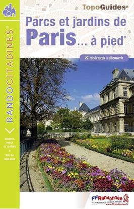 Topoguide-Parcs et jardins de Paris... à pied®