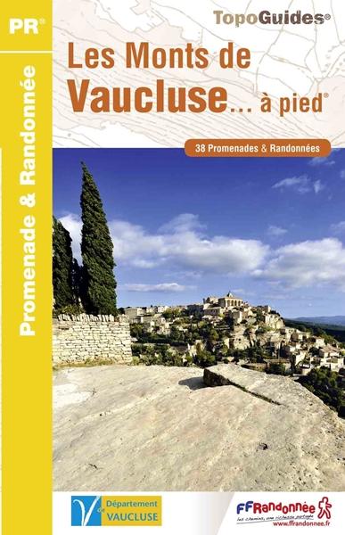 Les Monts de Vaucluse... à pied®