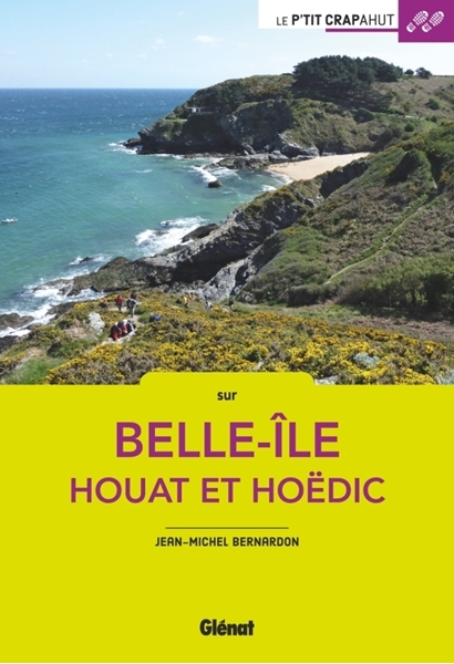 P-tit Crapahut A Belle-Île, Houat et Hoëdic