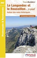 Topoguide le Languedoc et le Roussillon... à pied®