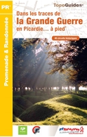Carte Topoguide Dans les traces de la Grande Guerre en Picardie… à pied®