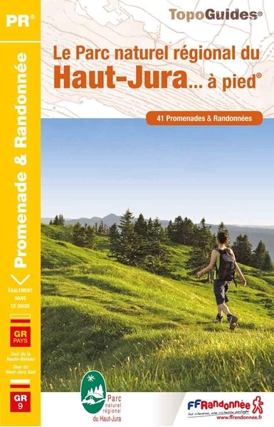 topoguide Le Parc naturel régional du Haut-Jura... à pied®