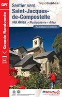 Topoguide sentier vers Saint-Jacques-de-Compostelle : Montgenèvre - Arles