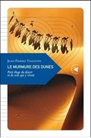 Le Murmure des dunes, petit éloge du désert et de ceux qui y vivent