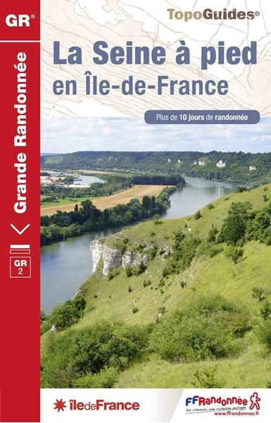 Topoguide La Seine à pied en Île-de-France