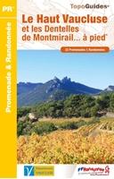 Topoguide le Haut Vaucluse et les dentelles de Montmirail