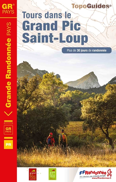 Topoguide du GR® de Pays Tours dans le Grand Pic Saint-Loup