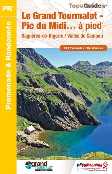 Topoguide le Grand Tourmalet - Pic Du Midi… à pied