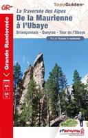 La Traversée des Alpes - De la Maurienne à l'Ubaye - GR®5