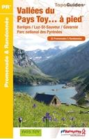 Topoguide vallées du pays de Toy - Barèges Gavarnie Parc national des Pyrénées