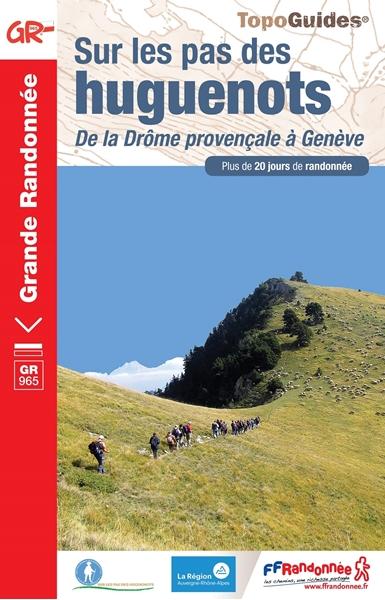 Topoguide GR® 965 - Sur les pas des huguenots