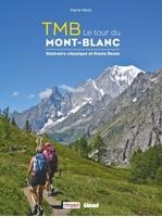 TMB - Pierre Millon le Tour du Mont-Blanc