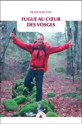 Fugue au cœur des Vosges