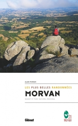 Morvan, les plus belles randonnées - Massif et Parc Naturel Régional