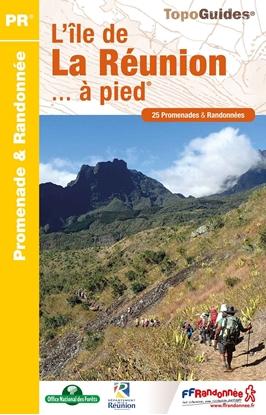 Topoguide l'île de la Réunion... à pied ®