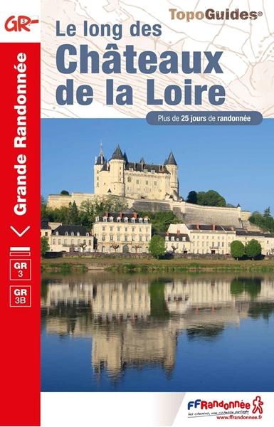 couverture le Long Des Châteaux De La Loire GR®3