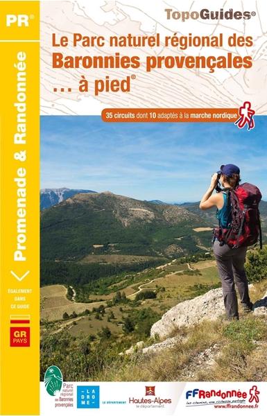 Couverture Le Parc Naturel régional des Baronnies provençales... à pied