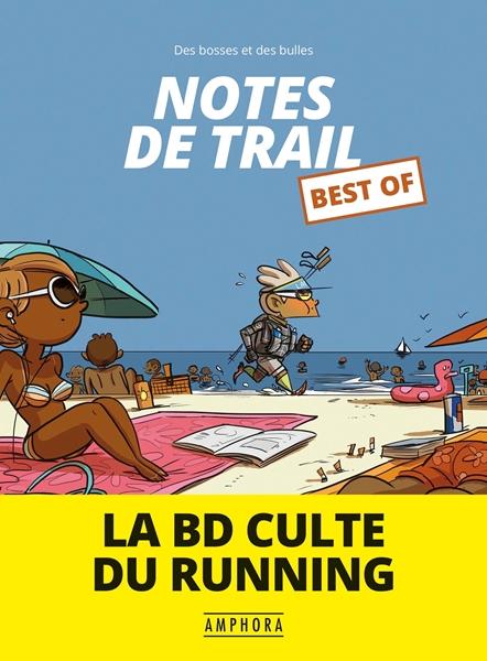 Notes de trail - best of