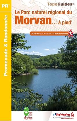 Topoguide le Parc Naturel Régional du Morvan... à pied